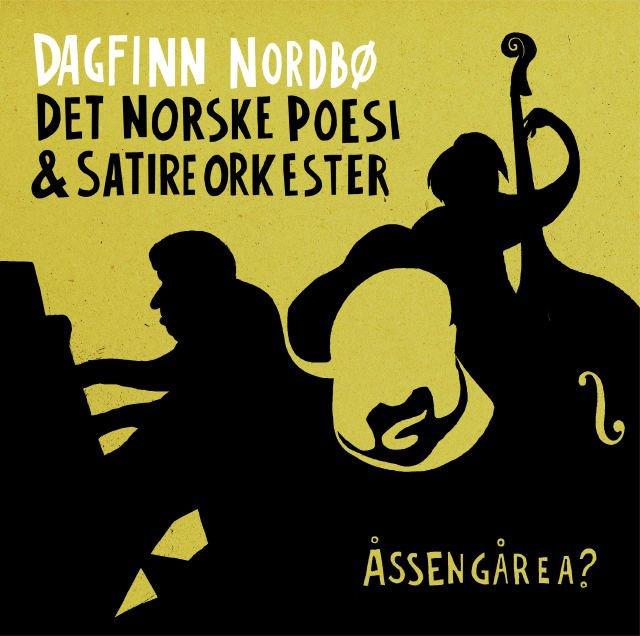 Dagfinn Nordbø og Det Norske Poesi & Satireorkester